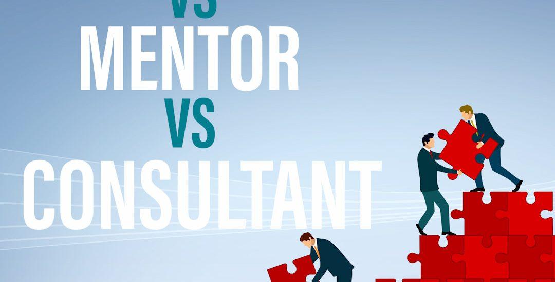Perbedaan Business Coach, Mentor dan Konsultan