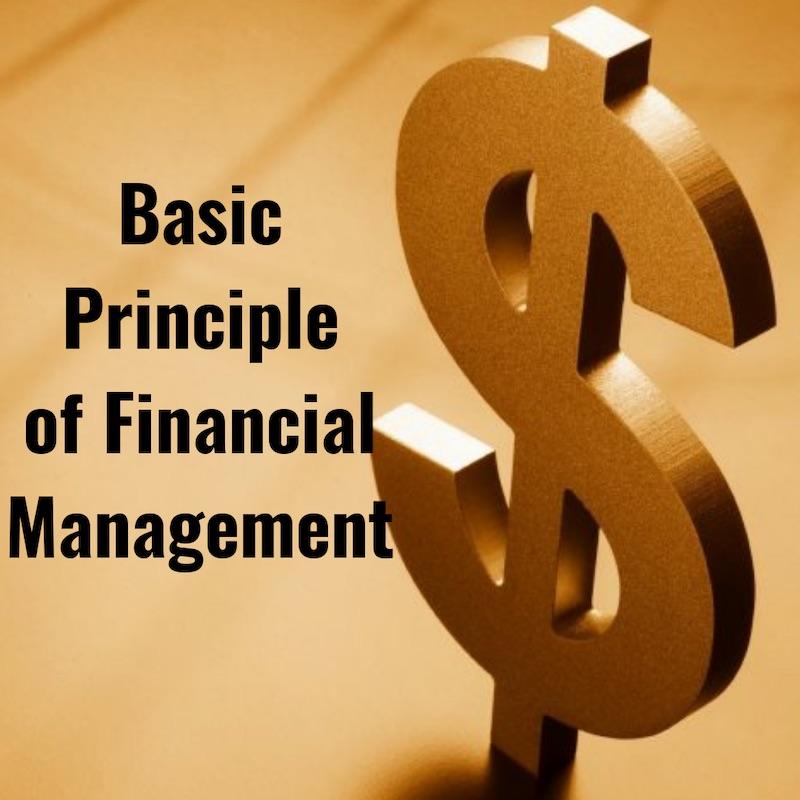 Prinsip Dasar Manajemen Keuangan