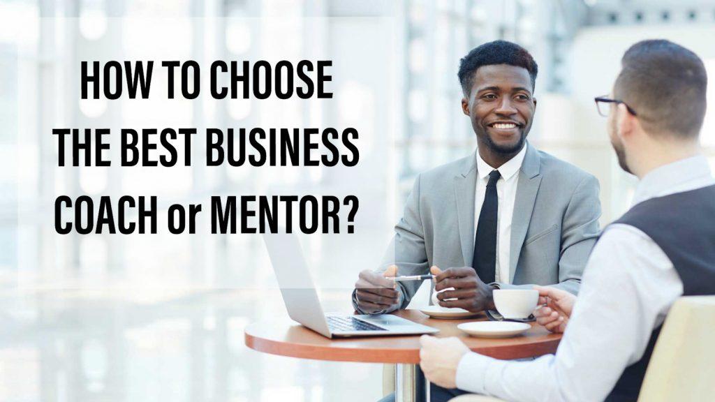 Memilih Bisnis Coach Mentor