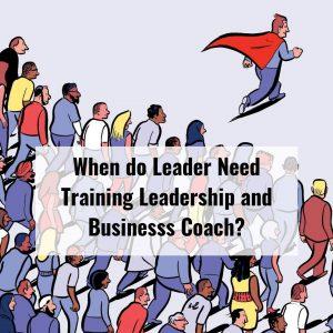 Training Leadership Dan Bisnis Coach