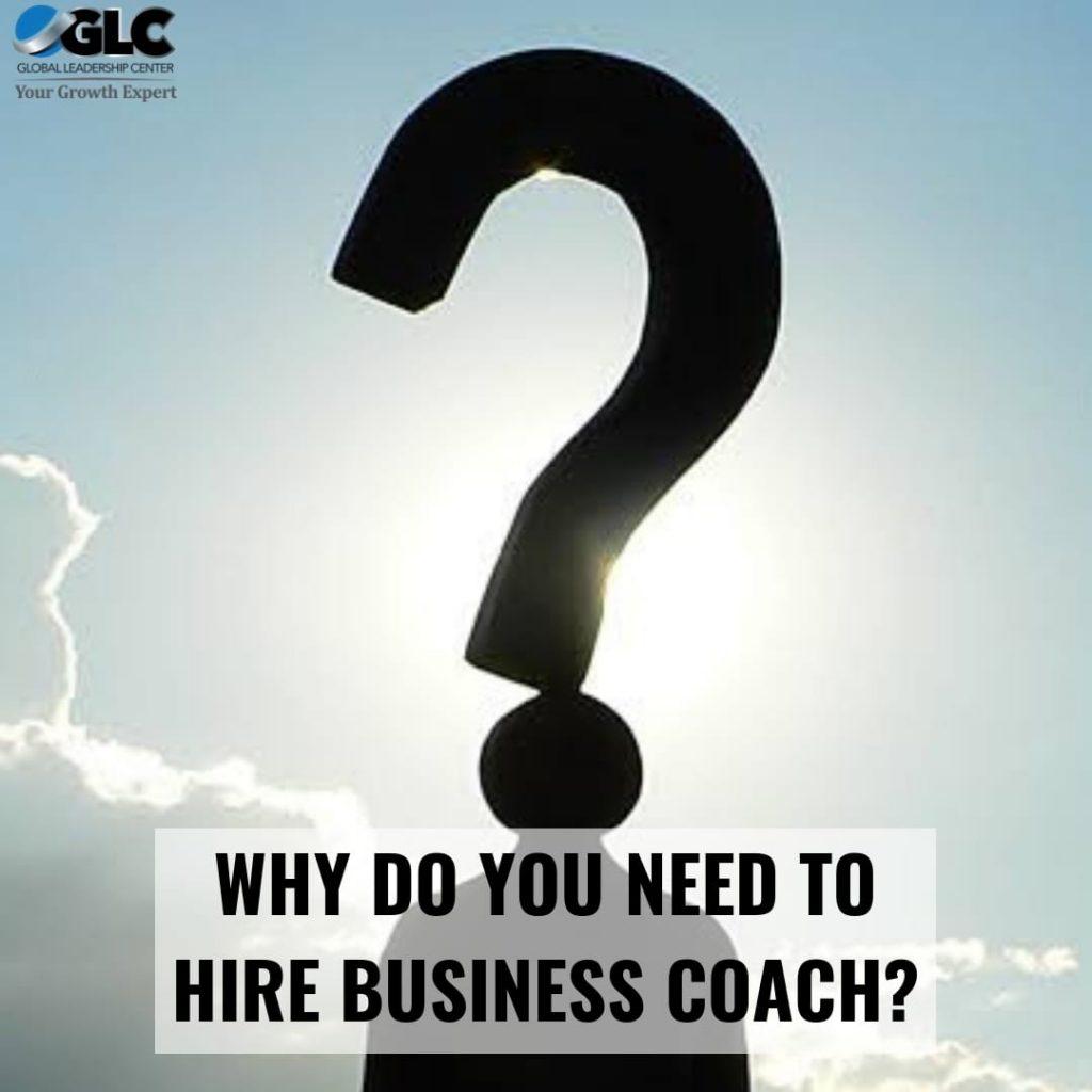Alasan Butuh Bisnis Coach